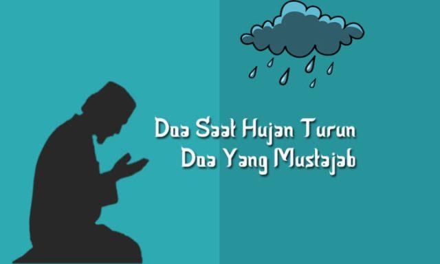 Doa Ketika Turun Hujan Dan Setelah Reda Tebuireng Online